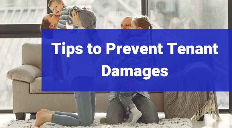 How to prevent damages by tenants