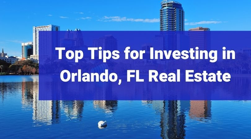 Orlando Real Estate Investment Guide Orlando Property Management
