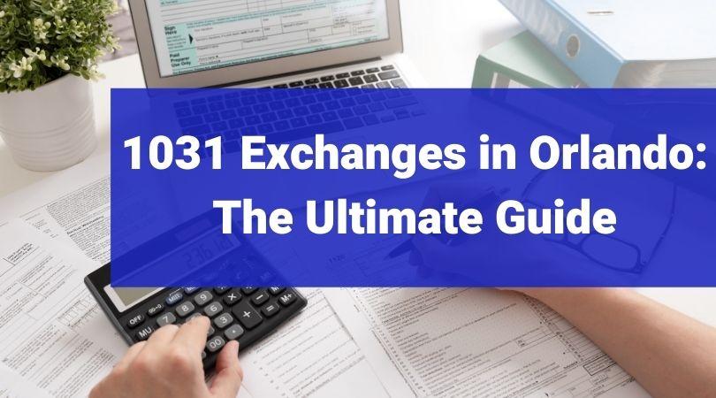 1031 Exchanges Orlando Property Management